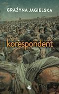 Korespondent - Grażyna Jagielska - ebook + audiobook