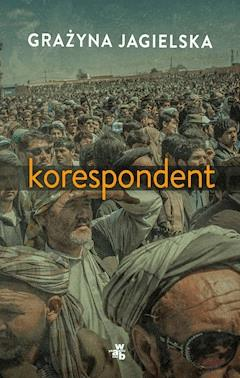 Korespondent - Grażyna Jagielska - ebook