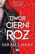 Dwór cierni i róż - Sarah J. Maas - ebook + audiobook