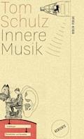 Innere Musik - Tom Schulz - E-Book