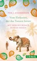 Vom Elefanten, der das Tanzen lernte - Per J. Andersson - E-Book