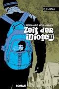 Zeit der Idioten - Bernhard Moshammer - E-Book