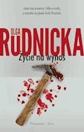 Życie na wynos - Olga Rudnicka - ebook