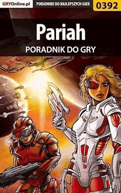 "Pariah - poradnik do gry - Marcin ""Siwy"" Pietrak - ebook"