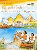 Das große Buch von den kleinen Ägyptern - Rolf Krenzer - E-Book