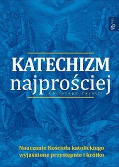 Katechizm najprościej - Christoph Casetti - ebook
