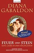 Feuer und Stein - Eine Liebe in den Highlands - Diana Gabaldon - E-Book