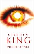 Podpalaczka - Stephen King - ebook
