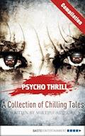 Psycho Thrill - A Collection of Chilling Tales - Christian Endres - E-Book