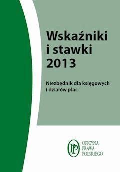 Wskaźniki i stawki 2013 - Anna Kostecka - ebook