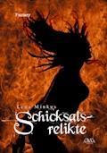 Schicksalsrelikte - Lena Minkus - E-Book