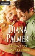Daleko od Nowego Jorku - Diana Palmer - ebook