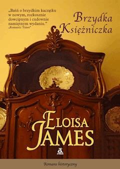 Brzydka księżniczka - Eloisa James - ebook