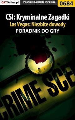 """CSI: Kryminalne Zagadki Las Vegas: Niezbite dowody - poradnik do gry - Jacek """"Stranger"""" Hałas - ebook"""