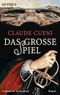 Das große Spiel - Claude Cueni - E-Book