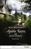 Agatha Raisin und die tote Urlauberin - M. C. Beaton - E-Book + Hörbüch