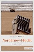 Norderney-Flucht - Manfred Reuter - E-Book