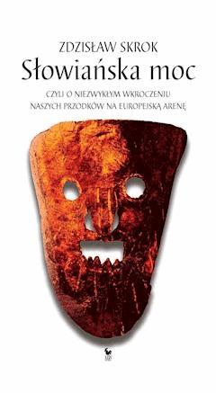 Słowiańska moc - Zdzisław Skrok - ebook