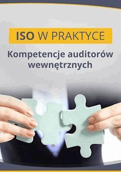 Kompetencje auditorów wewnętrznych - Mirosław Lewandowski - ebook