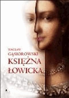 Księżna łowicka - Wacław Gąsiorowski - ebook