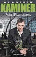 Onkel Wanja kommt - Wladimir Kaminer - E-Book