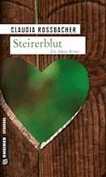 Steirerblut - Claudia Rossbacher - E-Book + Hörbüch