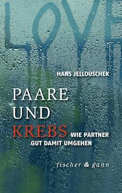 Paare und Krebs - Hans Jellouschek - E-Book