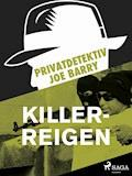 Privatdetektiv Joe Barry - Killer-Reigen - Joe Barry - E-Book