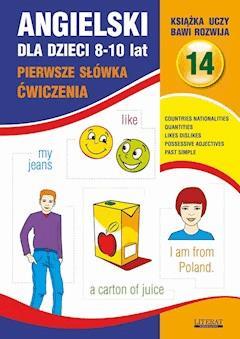 Angielski dla dzieci 14. Pierwsze słówka. Ćwiczenia. 8-10 lat - Joanna Bednarska - ebook