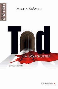 Tod im Lokschuppen - Micha Krämer - E-Book