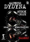 Wyrok Nocy z serii Pętla Czasu - Mateusz Dydyna - ebook