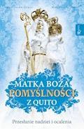 Matka Boża Pomyślności z Quito - Agnieszka Gracz, Małgorzata Pabis - ebook