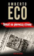 Temat na pierwszą stronę - Umberto Eco - ebook + audiobook
