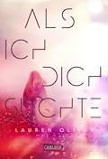 Als ich dich suchte - Lauren Oliver - E-Book