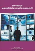 Innowacje przyszłością rozwoju gospodarki. Część II - Roman Tylżanowski, Katarzyna Kazojć, Joanna Wiśniewska - ebook