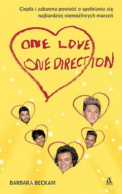 One Love. One Direction - Barbara Beckam - ebook