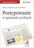 Postępowanie w sprawach cywilnych - Justyna Witas, Marcin Konrad Jurgilewicz - ebook