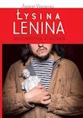 Łysina Lenina - Arkady Vaksberg - ebook