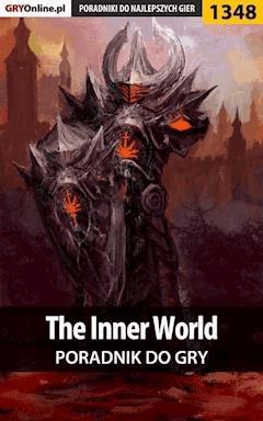 "The Inner World - poradnik do gry - Antoni ""HAT"" Józefowicz - ebook"