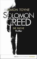 Solomon Creed - Die Suche - Simon Toyne - E-Book