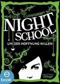 Night School. Um der Hoffnung willen - C. J. Daugherty - E-Book