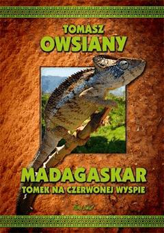 Madagaskar. Tomek na Czerwonej wyspie - Tomasz Owsiany - ebook
