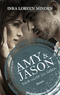 Amy & Jason - Inka Loreen Minden - E-Book