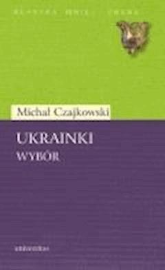 Ukrainki - Michał Czajkowski - ebook