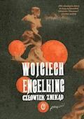 Człowiek znikąd - Wojciech Engelking - ebook