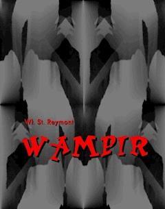 Wampir - powieść grozy - Władysław Stanisław Reymont - ebook