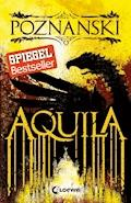 Aquila - Ursula Poznanski - E-Book