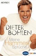 Meine Hammer-Sprüche - Dieter Bohlen - E-Book
