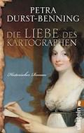Die Liebe des Kartographen - Petra Durst-Benning - E-Book