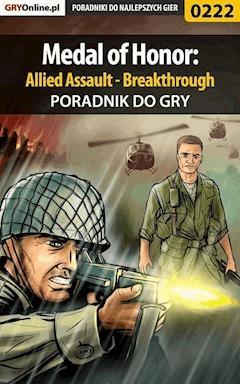 "Medal of Honor: Allied Assault - Breakthrough - poradnik do gry - Jacek ""Stranger"" Hałas - ebook"